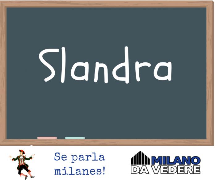 slandra